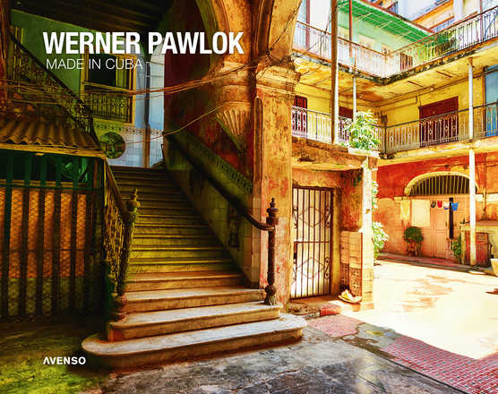 ARTIST BOOK - Made in Cuba - Werner Pawlok